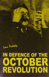 In Defence of the October Revolution, by Leon Trotsky